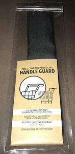 Protective SHOPPING CART Handle Guard Keeps Hands Sanitary Universal Size Black