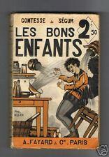 COMTESSE DE SEGUR LES BONS ENFANTS A.FAYARD & Cie 1931