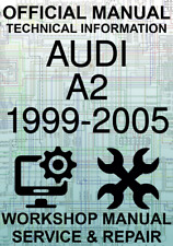 #OFFICIAL WORKSHOP MANUAL SERVICE & REPAIR AUDI A2 1999-2005