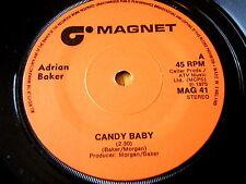 "ADRIAN BAKER - CANDY BABY  7"" VINYL"