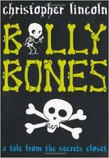 Billy Bones: A Tale From the Secrets Closet, New, Christopher Lincoln Book