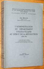 Bricaud ADMINISTRATION ILLE-ET-VILAINE DEBUT DE LA REVOLUTION Bretagne histoire