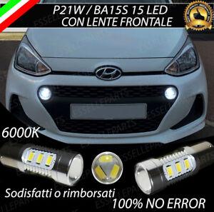 COPPIA LAMPADE DIURNE DRL 15 LED P21W CANBUS HYUNDAI I10 MK2 II 6000K NO ERROR