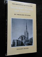 The Buildings of England; North East Norfolk & Norwich - Nikolaus Pevsner - 1973