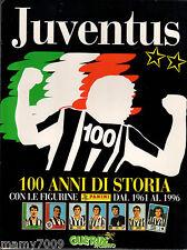 JUVENTUS 100 ANNI DI STORIA CON LE FIGURINE PANINI DAL 1961 AL 1996=GUERIN SPOR.