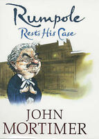 Rumpole Rests His Case, John Mortimer