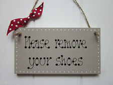 CHIC PLEASE REMOVE YOUR SHOES SIGN in Truffle brown paint shabby