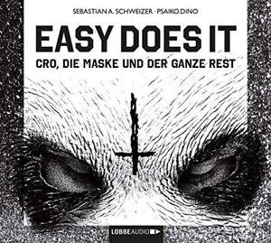 Easy Doas it - Cro, die Maske und der ganze Rest