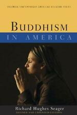 Buddhism in America by Seager, Richard Hughes