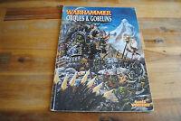 Livre WARHAMMER ORQUES & GOBELINS (Version Française)