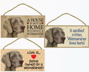 "Weimaraner Dog Sign Plaque 10""x5"" House not Home, Spoiled Lives Here, Love"