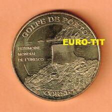 A  SAISIR MEDAILLE TOURISTIQUE  MONNAIE DE PARIS   CORSE  GOLFE DE PORTO    2010