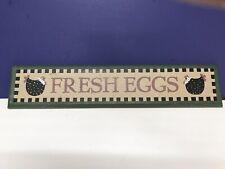 Farm Fresh Eggs Primitive Rustic Wooden Country Farmhouse Sign