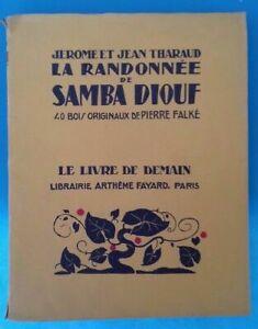 LA RANDONNÉE DE SAMBA DIOUF J&J THARAUD LE LIVRE DE DEMAIN Ref 302460330874
