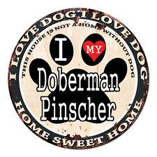 CPDG-0017 I LOVE MY Doberman Pinscher Chic Tin Dog Sign Home Decor Gift Ideas