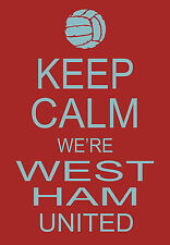Art Poster - Keep Calm We're West Ham United Football  A3 Print