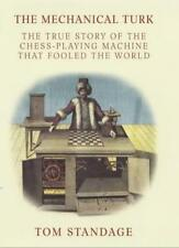The Mechanical Turk: The True Story of the Chess-playing Machi ,.9780713995251