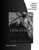 Student Solutions Manual for Principles of Modern Chemistry Oxtoby and Gillis
