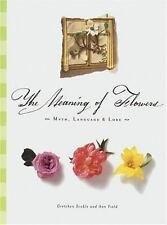 The Meaning of Flowers Gretchen Scoble Hardcover