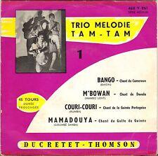 "RARE TRIO MELODIE TAM-TAM ""BANGO"" CHANTS AFRICAINS EP 1955 DUCRETET THOMSON"