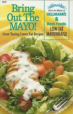 Bring out the Mayo Hellmann's & Best Foods Paperback 1995