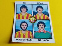 Figurina ALBUM PANINI 1979/80 n.388 RE-PIRAS-MAGISTRELLI-DE LUCA LECCE rec