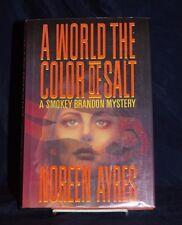 SIGNED! A World the Color of Salt: A Smokey Brandon Mystery 1st ed. HC/DJ mylar
