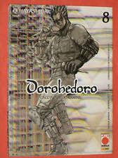 DOROHEDORO N° 8 CACCIA ALLO STREGONE in 1°edizione PLANET MANGA+DISPONIBILI 1/16
