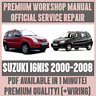 WORKSHOP MANUAL SERVICE & REPAIR GUIDE for SUZUKI IGNIS 2000-2008 +WIRING