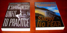 Unfit to Practice/ Show No Fear, Perri O'Shaunessy* Advance ARC's* 1st Ed Proofs