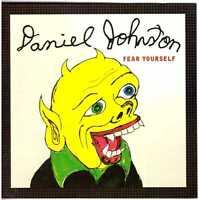 DANIEL JOHNSTON Fear Yourself CD w/ Mark Linkous of Sparklehorse