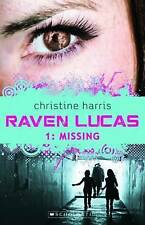 Raven Lucas #1: Missing by Christine Harris (Paperback, 2012)Teens New Book!