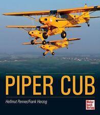 PIPER CUB (Buch Flugzeug Modelle Technik Geschichte) F. Herzog / H. Penner NEU
