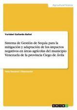 Sistema de Gestion de Sequia para la Mitigacion y Adaptacion de Los Impactos...