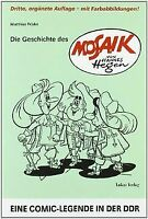 Die Geschichte des »Mosaik« von Hannes Hegen: Eine Comic... | Buch | Zustand gut