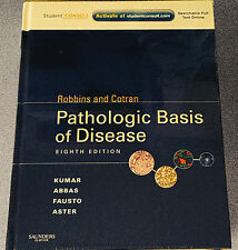 Robbins & Cotran PATHOLOGIC BASIS of DISEASE w STUDENT CONSULT 8th Ed. Hardcover