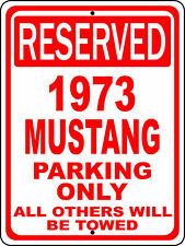 "1973 73 Mustang Ford Novelty Reserved Parking Street Sign 12""X18"" Aluminum"