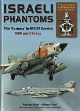 NEW Double Ugly Books Israeli Phantoms The 'Kurnass' in IDF / AF - 1989 - Today