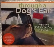 Through a Dog's Ear: Music to Calm Your Dog in the Car by Joshua...