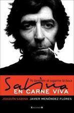 Sabina en carne viva: Yo tambien se jugarme la boca Spanish Edition