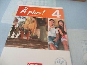 A PLUS ! 4 Nouvelle edition Französisch Lehrbuch ISBN 9783065200479