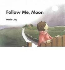 Follow Me Moon reader Reading Recovery Marie Clay