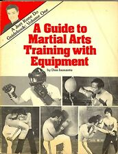 1980 A Guide to Martial Arts Training with Equipment Book by Dan Inosanto