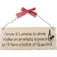 Unwise to Drink Vodka Fun Chic & Shabby Kitchen Home Alcohol Wooden Plaque Sign