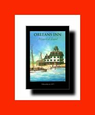 ☆Rare Book:%Edward Maas-The Orleans Inn-A Cape Cod Legend-Tons Of Photos, Good☆