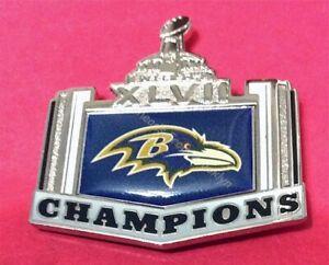 SUPER BOWL XLVII (47) NFL BALTIMORE RAVENS CHAMPS PIN
