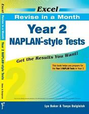 Excel Revise in a Month Naplan-style Tests Year 2 by Tanya Dalgleish
