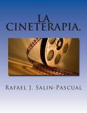 La Cineterapia : El Cine Como Complemento Del Tratamiento Del Enfermo...