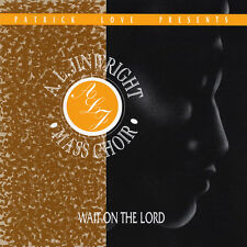 Wait On The Lord - Patrick Love & The A. L. Jinwright Mass Choir