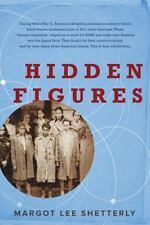 HIDDEN FIGURES - by MARGOT LEE SHETTERLY  - HB/DJ - FIRST EDITION  - 2016